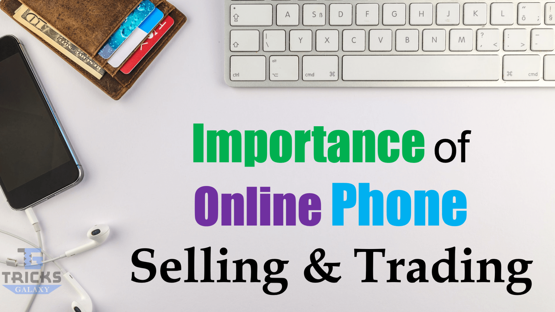 Importance of Online Phone Selling Trading